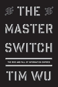 The-Master-Switch-Wu-Tim-9780307269935